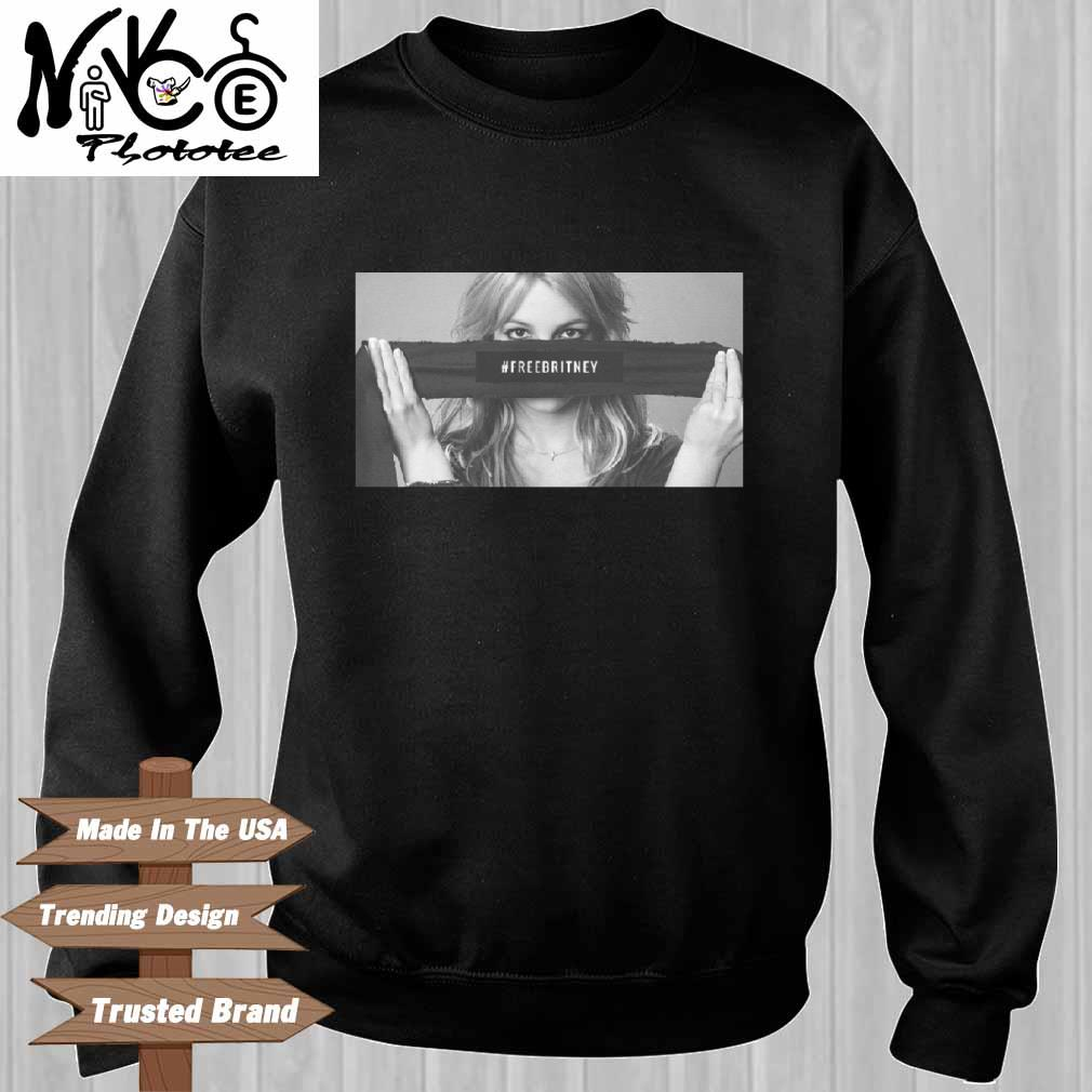Free Britney Shirt Sweater