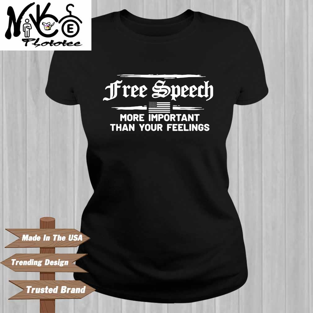 Free speech more important than your feelings Ladies