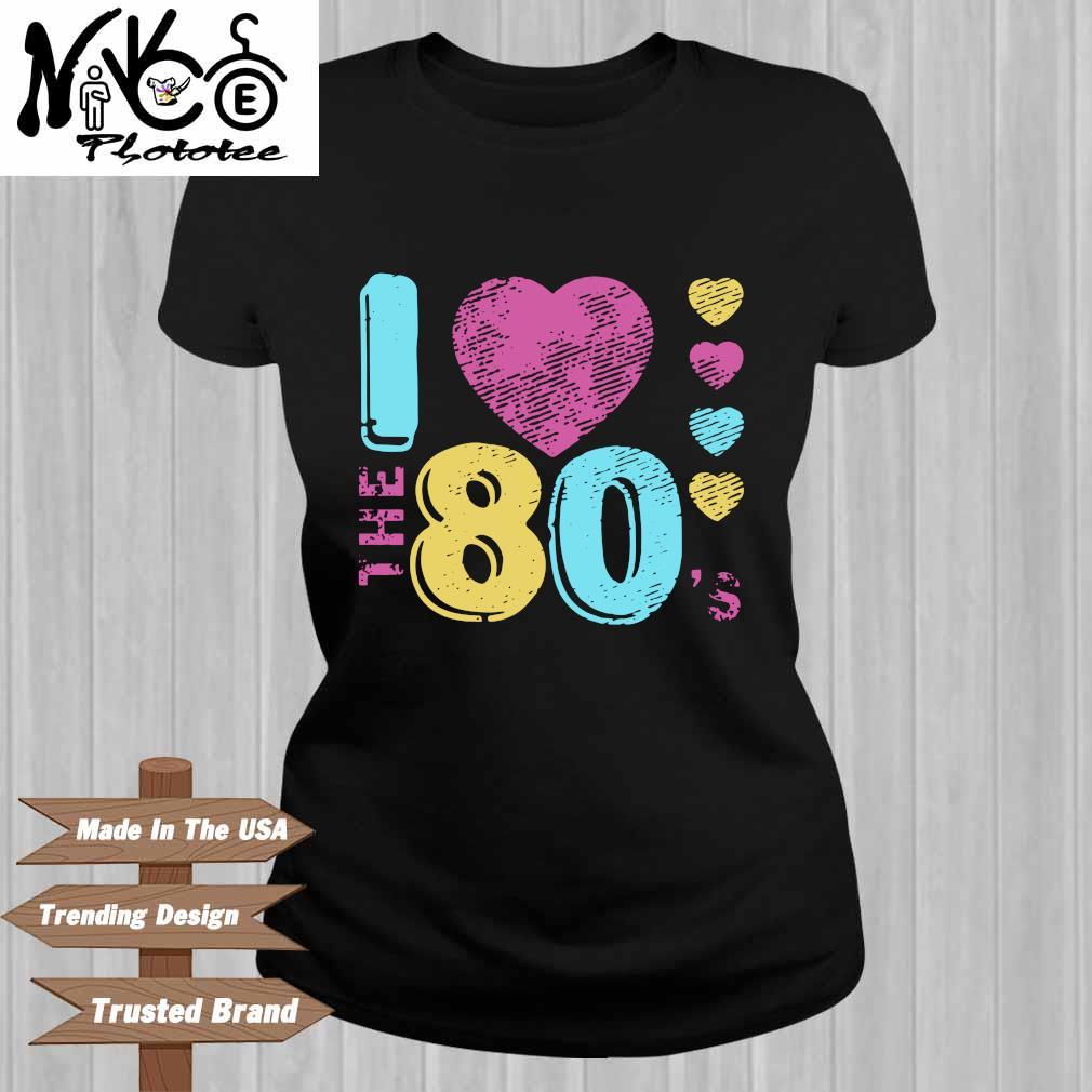 I love the 80's Ladies