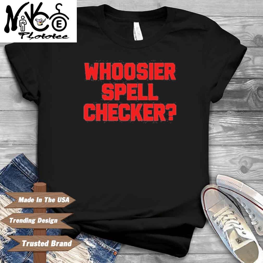 Whoosier Spell Checker Shirt