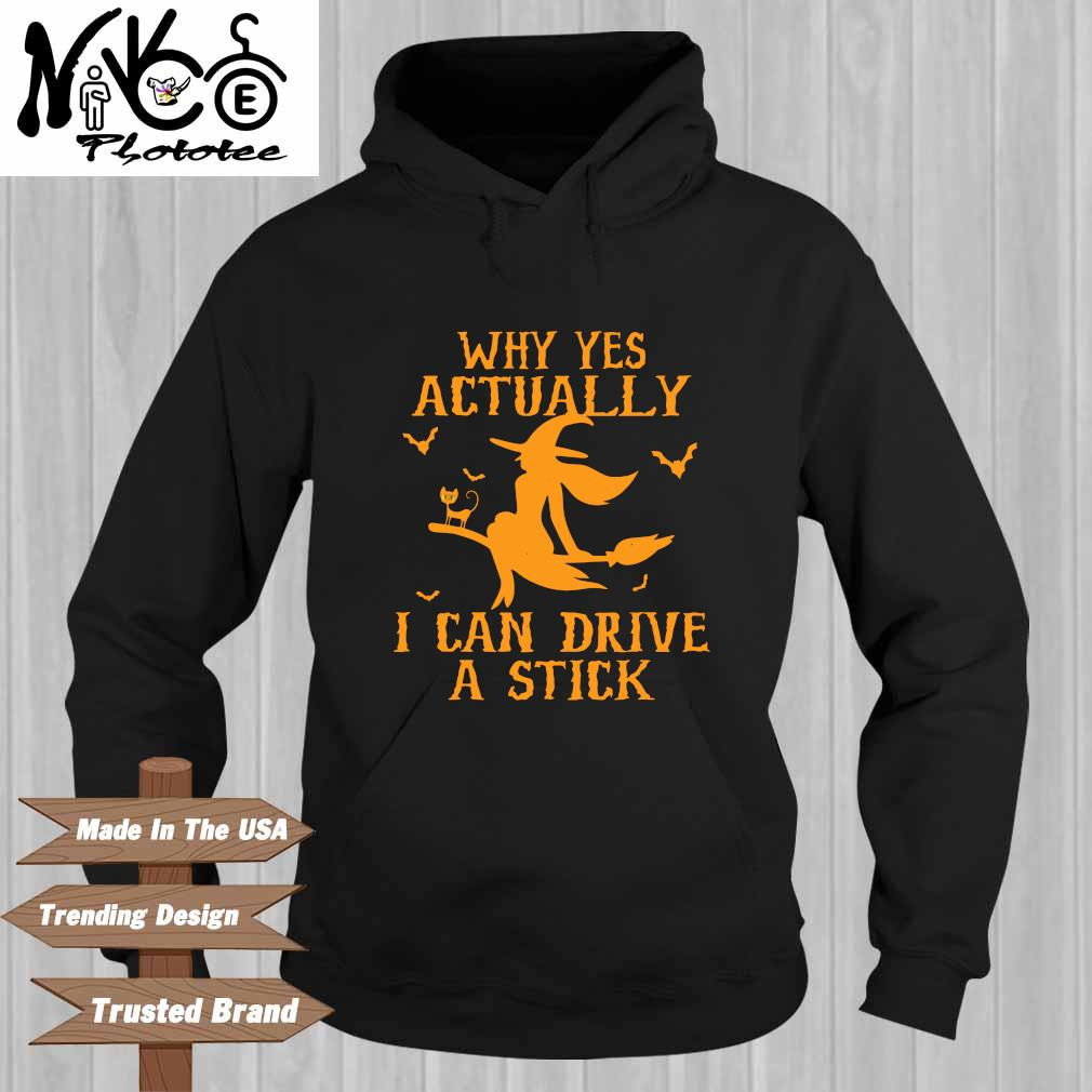 Why yes actually I can drive a stick Halloween Hoodie