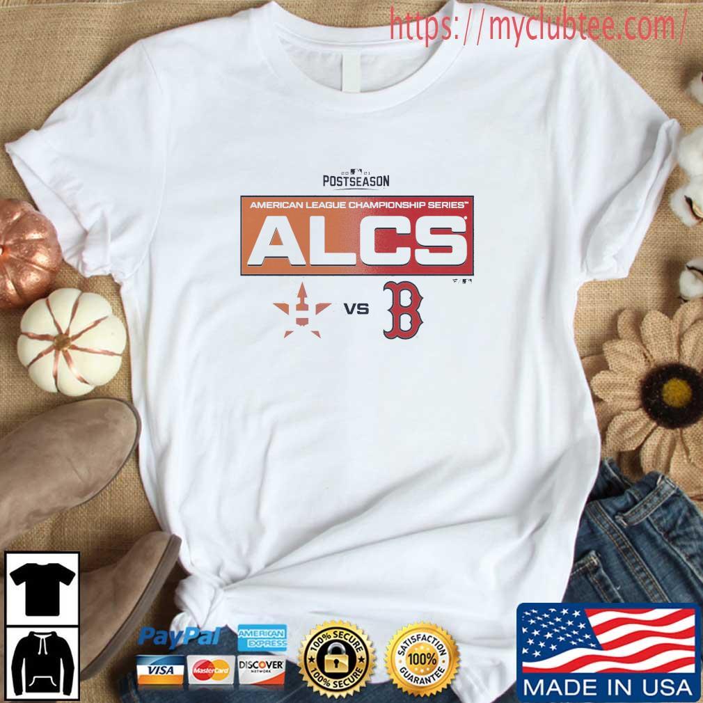 2021 Postseason Houston Astros Vs Boston Red Sox American League Champions Series ALCS Shirt